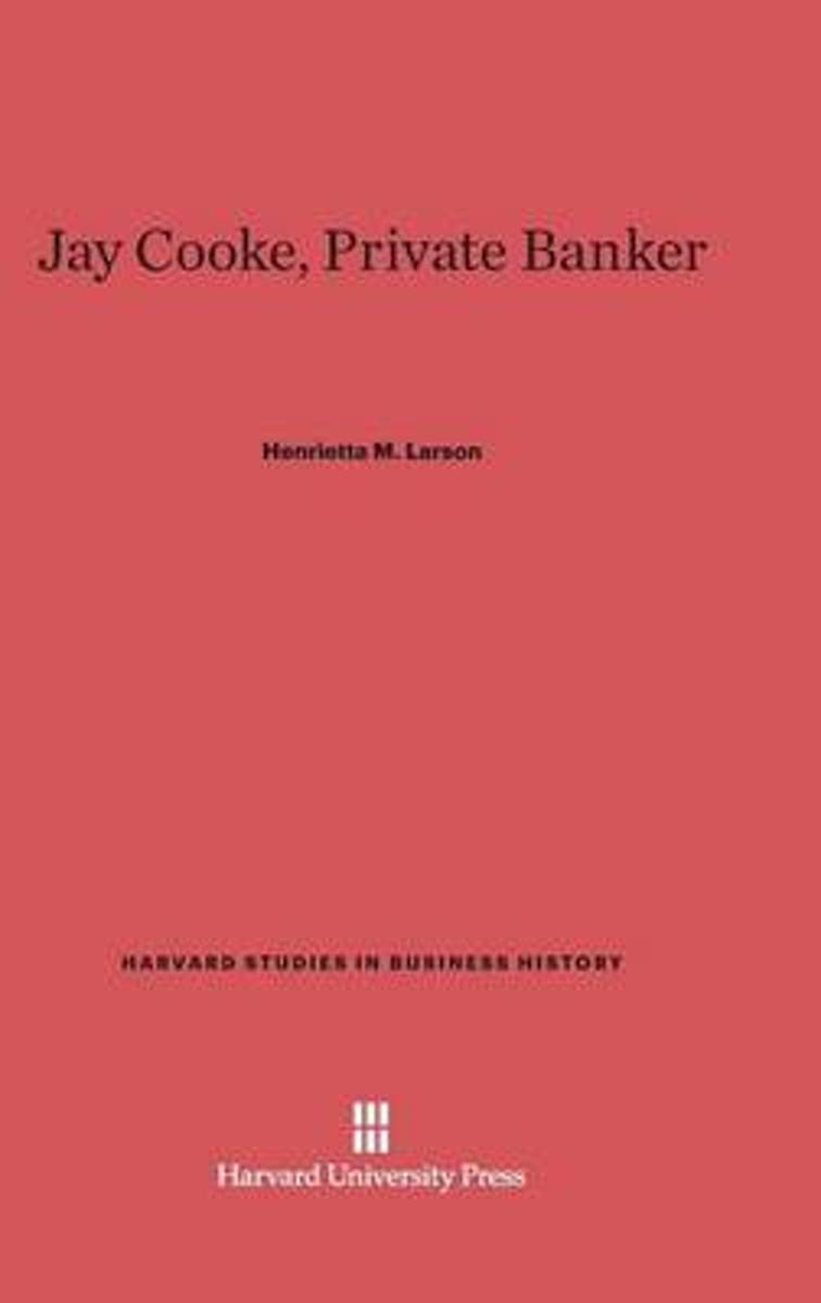 Jay Cooke, Private Banker