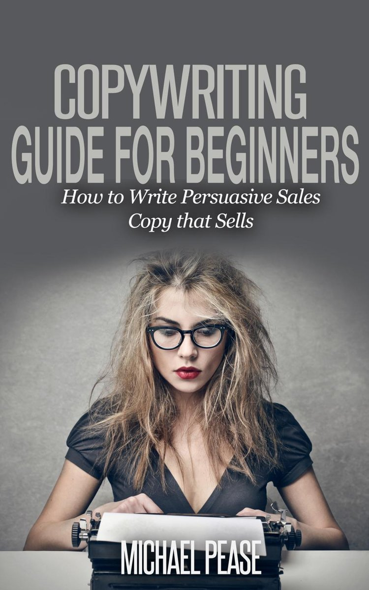 Copywriting Guide For Beginners: How to Write Persuasive sales Copy that Sells