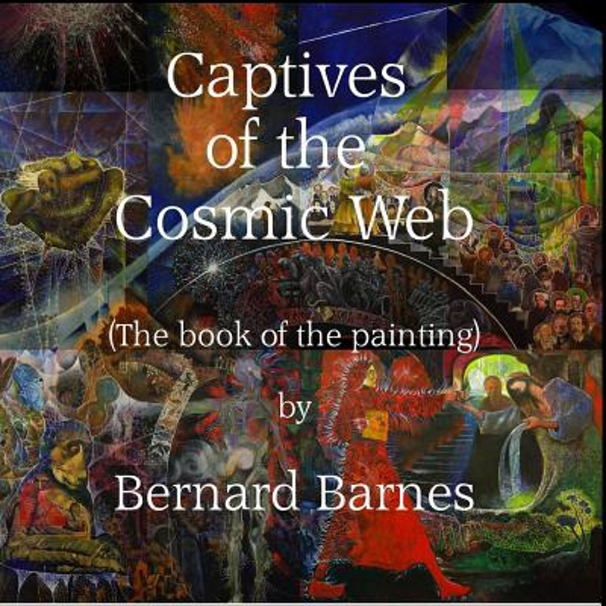 The Captives of the Cosmic Web