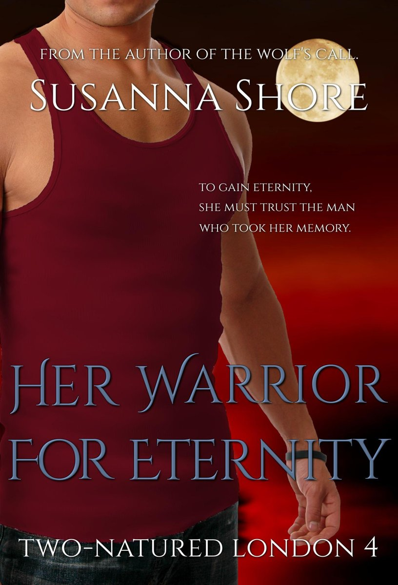 Her Warrior for Eternity. Two-Natured London 4.