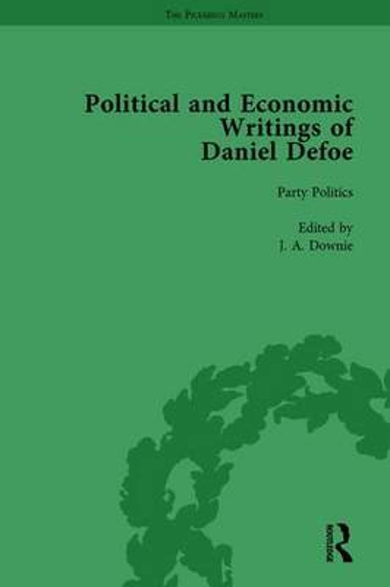 The Political and Economic Writings of Daniel Defoe Vol 2