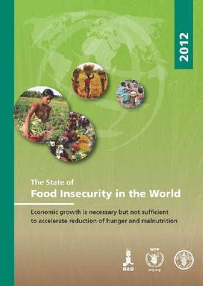 The State of Food Insecurity in the World 2012