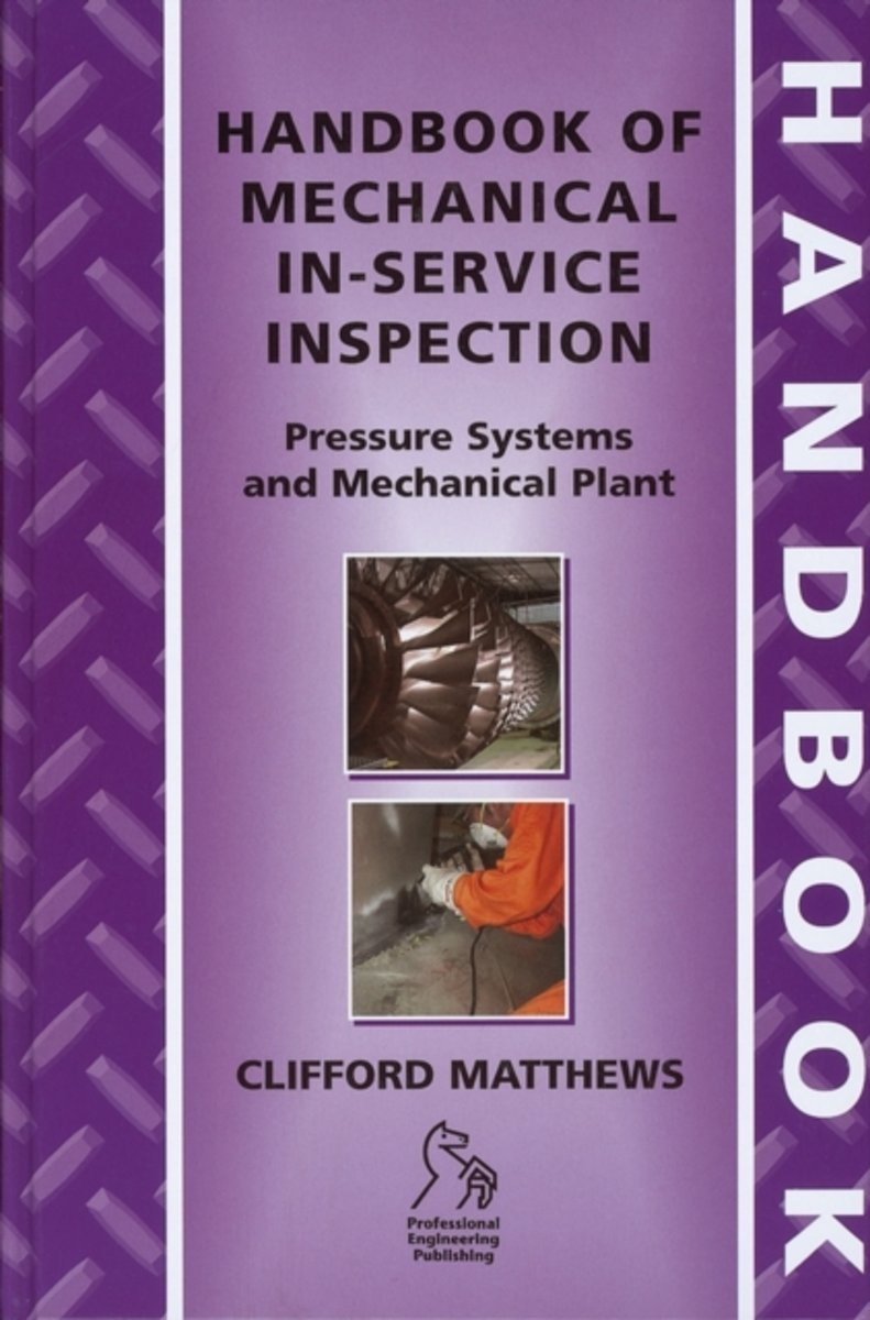 Handbook of Mechanical In-Service Inspection