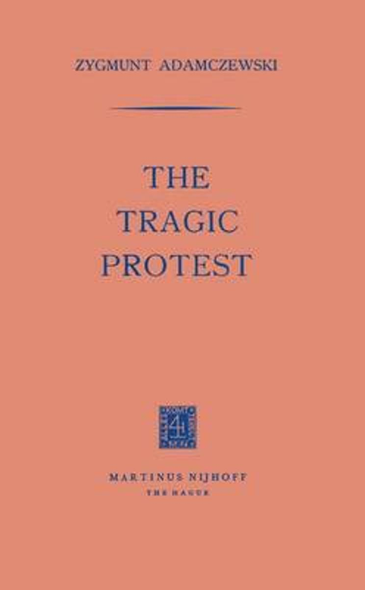 The Tragic Protest