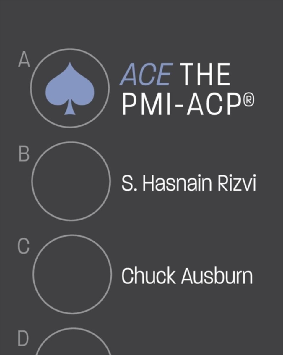 Ace the PMI-Acp(r)
