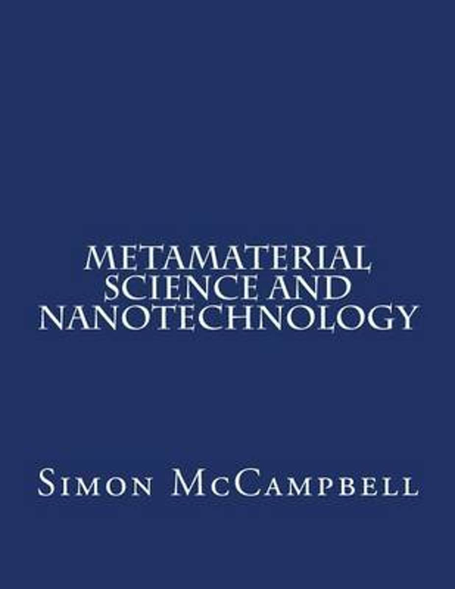 Metamaterial Science and Nanotechnology
