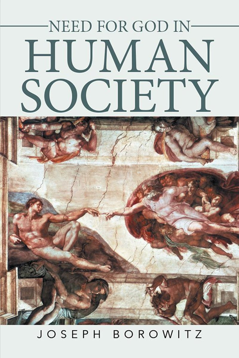 Need for God in Human Society