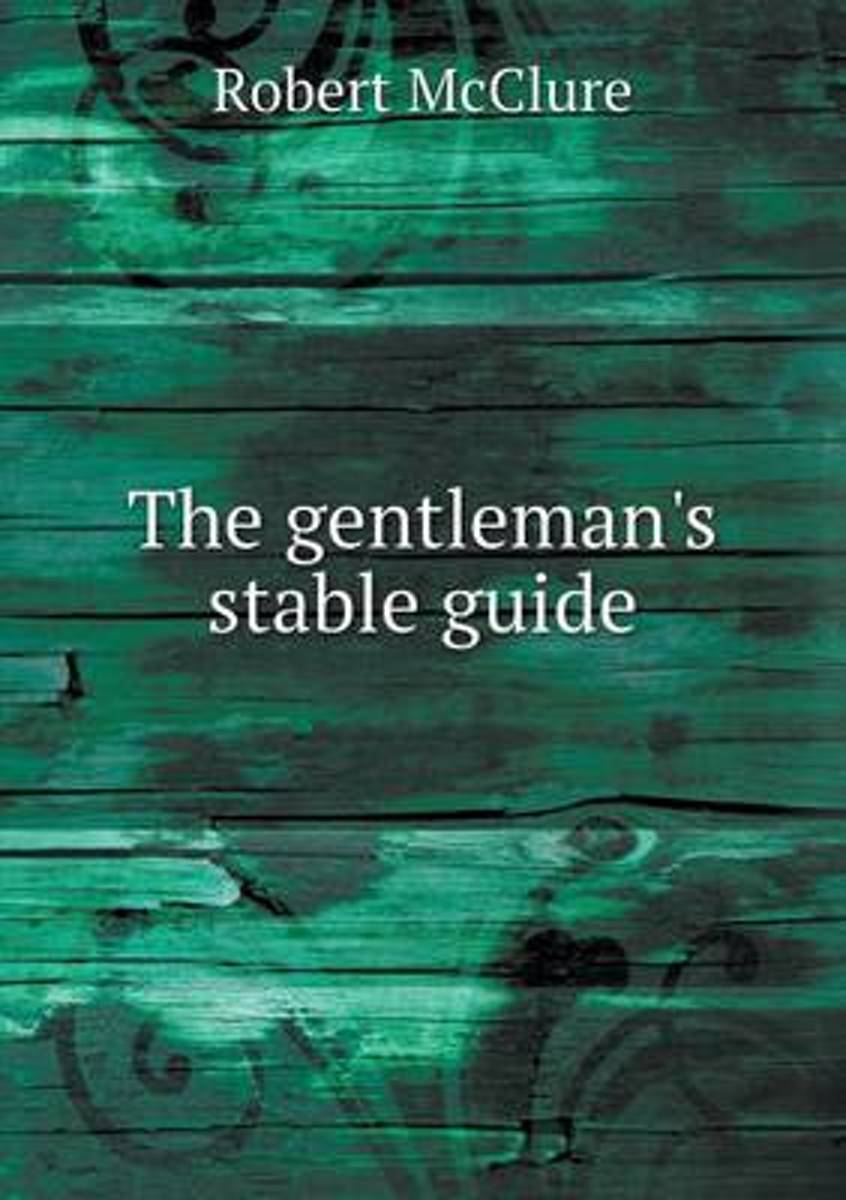 The Gentleman's Stable Guide