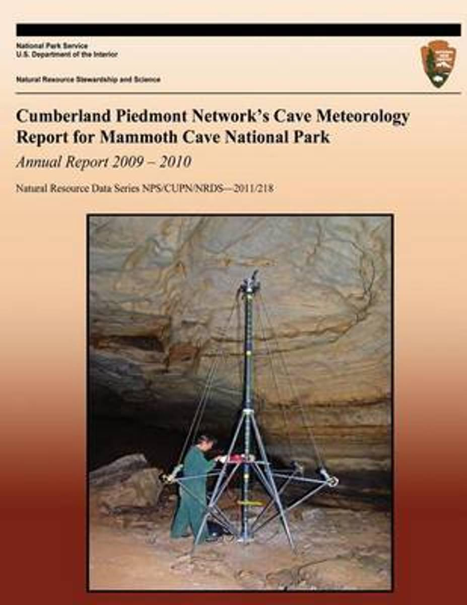 Cumberland Piedmont Network?s Cave Meteorology Report for Mammoth Cave National Park