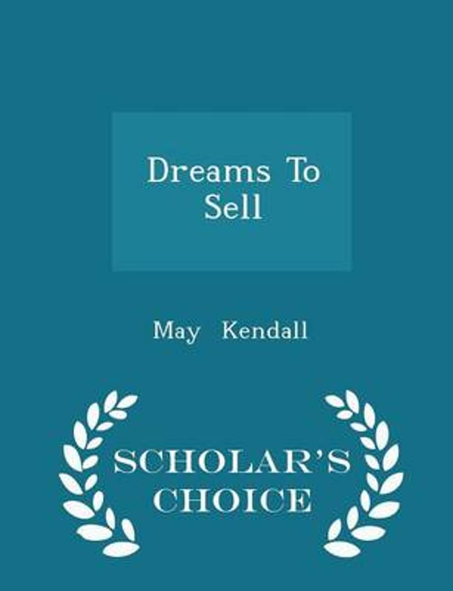 Dreams to Sell - Scholar's Choice Edition