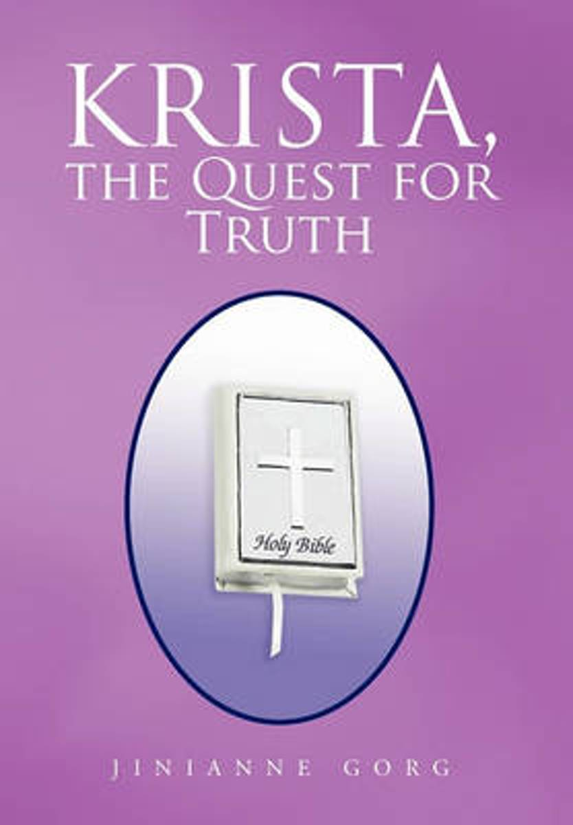 Krista, the Quest for Truth