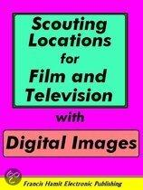 Scouting Locations for Film and Television with Digital Images