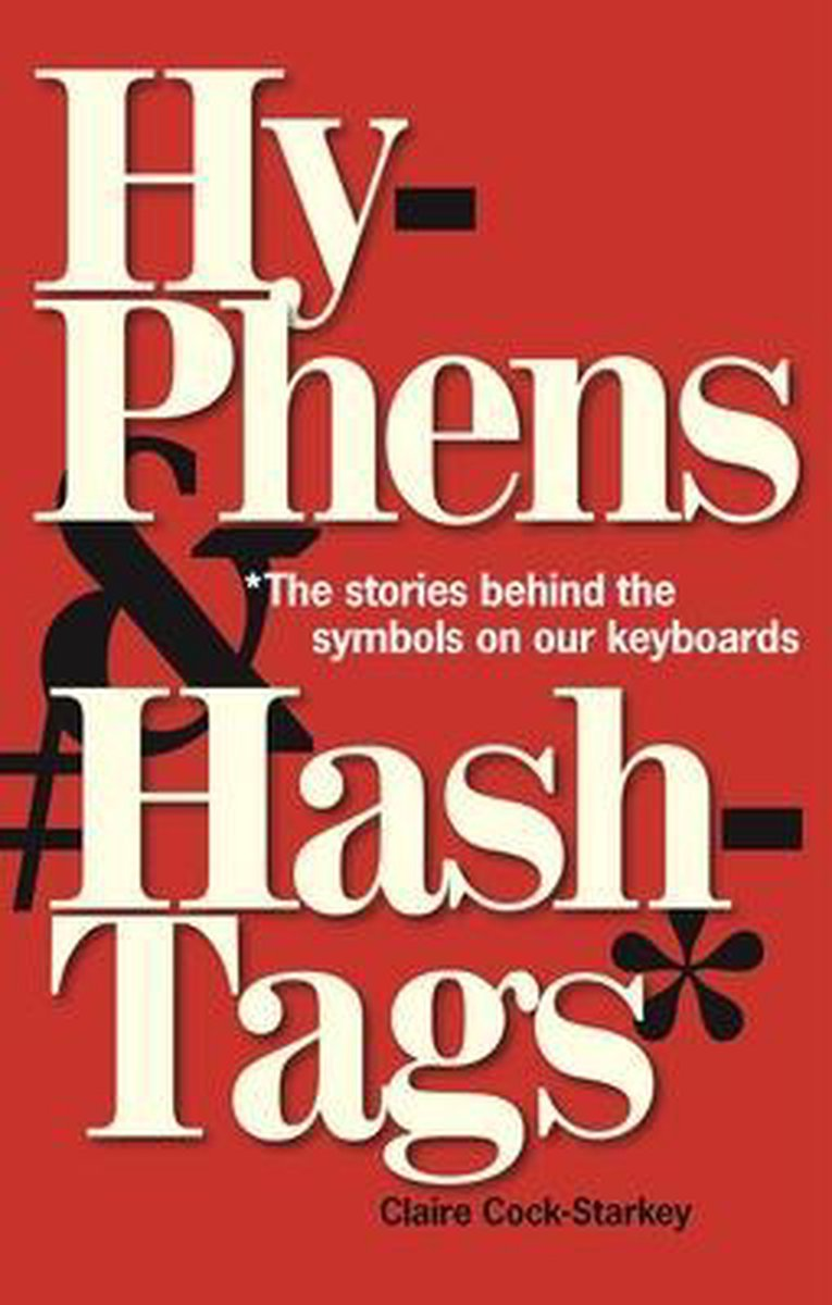 Hyphens & Hashtags*