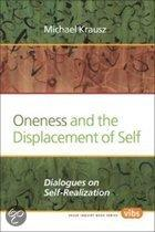Oneness and the displacement of self