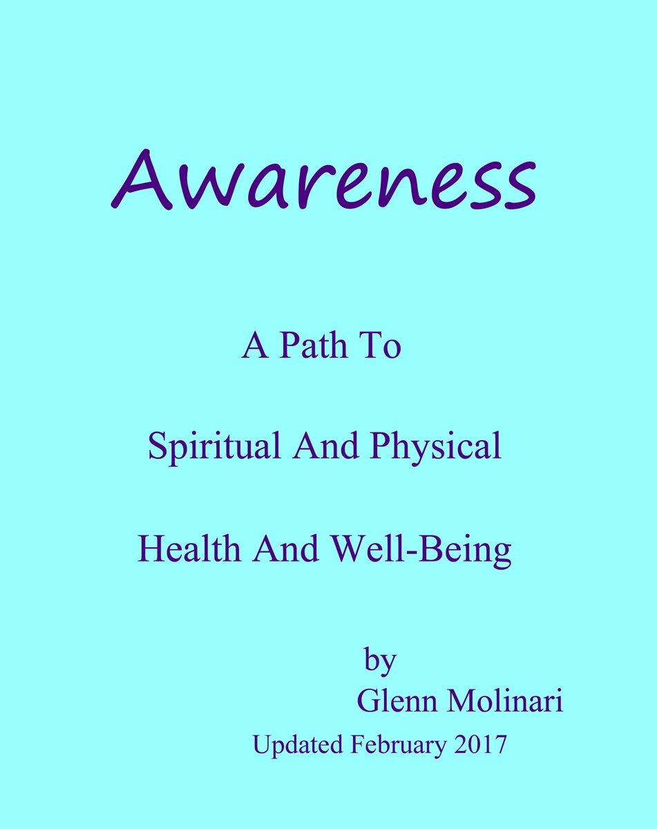 Awareness: A Path To Spiritual And Physical Health And Well-Being