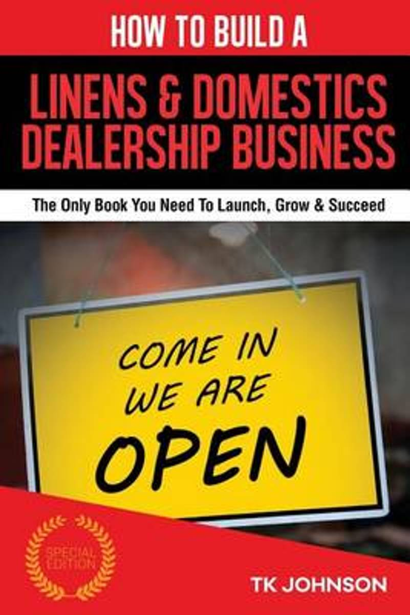 How to Build a Linens & Domestics Dealership Business (Special Edition)