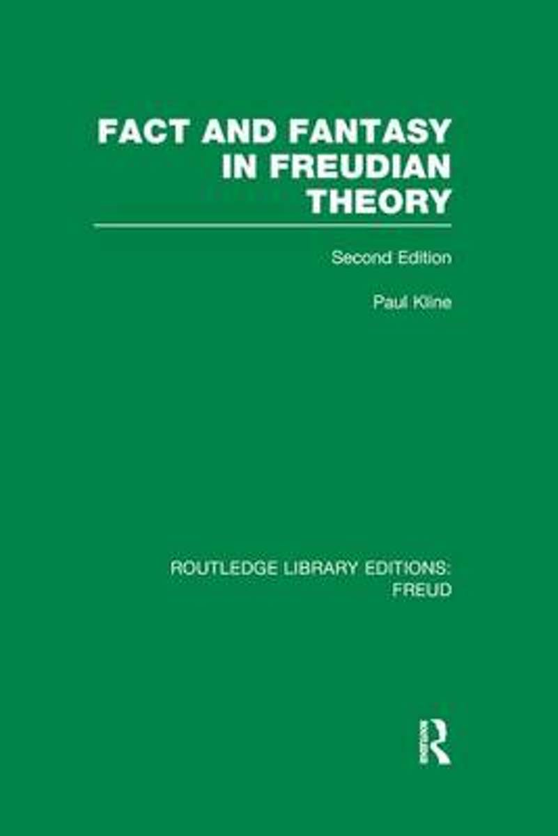 Fact and Fantasy in Freudian Theory