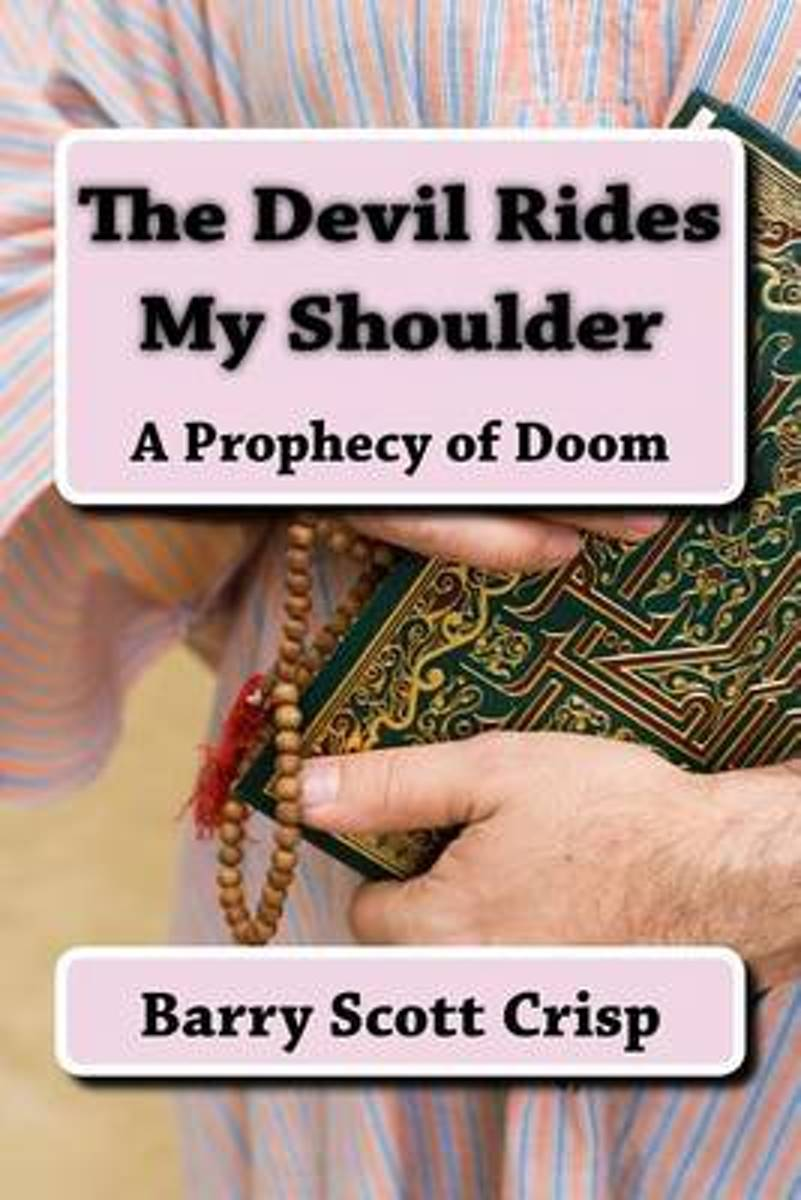 The Devil Rides My Shoulder