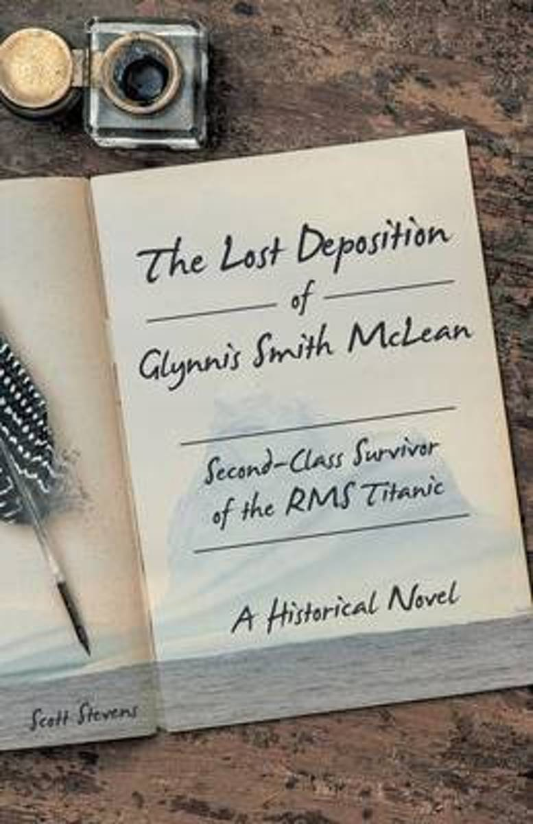 The Lost Deposition of Glynnis Smith McLean, Second-Class Survivor of the RMS Titanic
