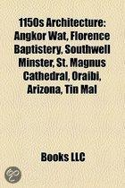 1150S Architecture: Angkor Wat, Florence Baptistery, Southwell Minster, St. Magnus Cathedral, Oraibi, Arizona, Tin Mal