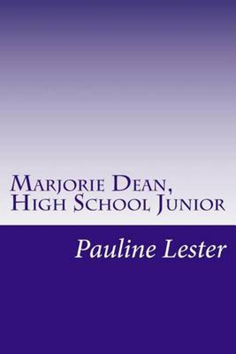 Marjorie Dean, High School Junior