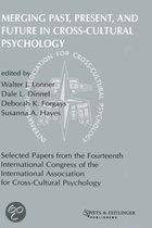 Merging past, present, and future in cross-cultural psychology
