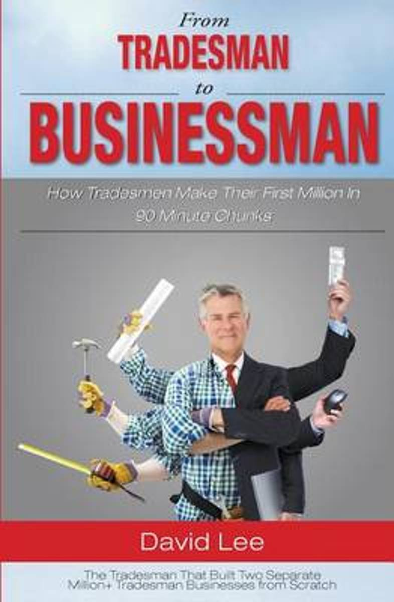 From Tradesman to Businessman
