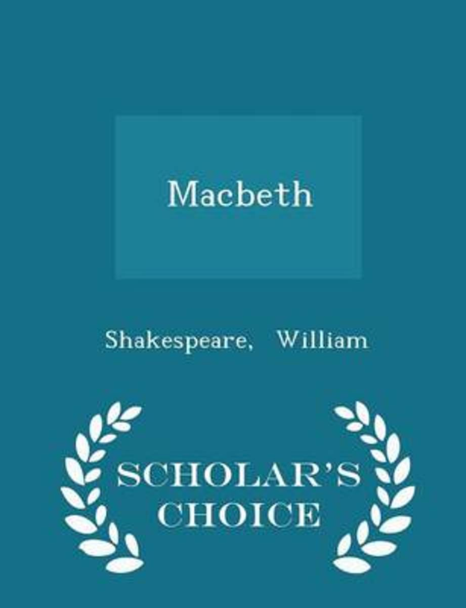 Macbeth - Scholar's Choice Edition