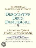 The Official Patient's Sourcebook on Dissociative Drug Dependence