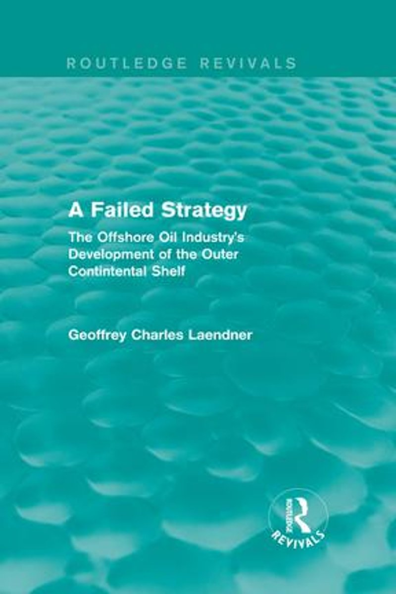 Routledge Revivals: A Failed Strategy (1993)