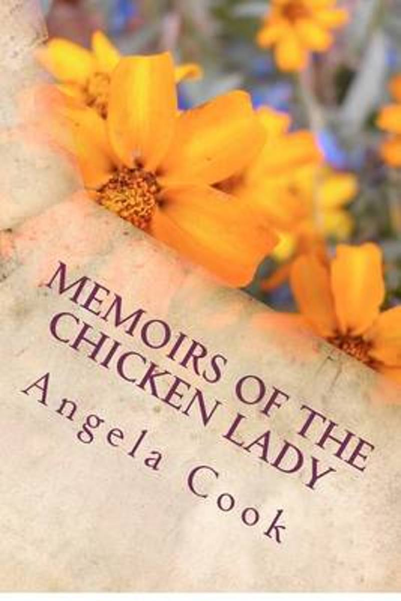 Memoirs of the Chicken Lady