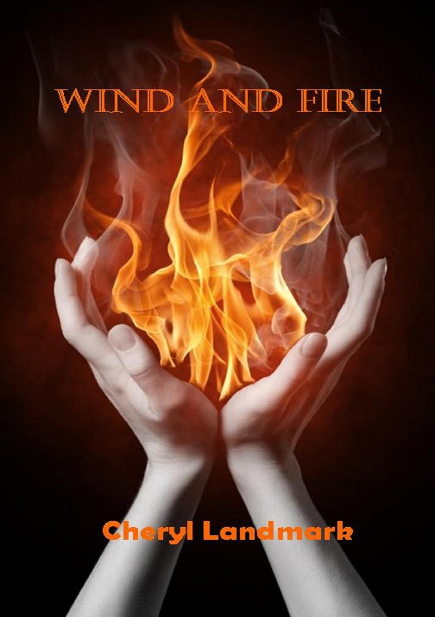 Wind and Fire