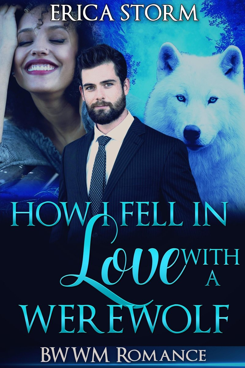 How I Fell In Love With A Werewolf