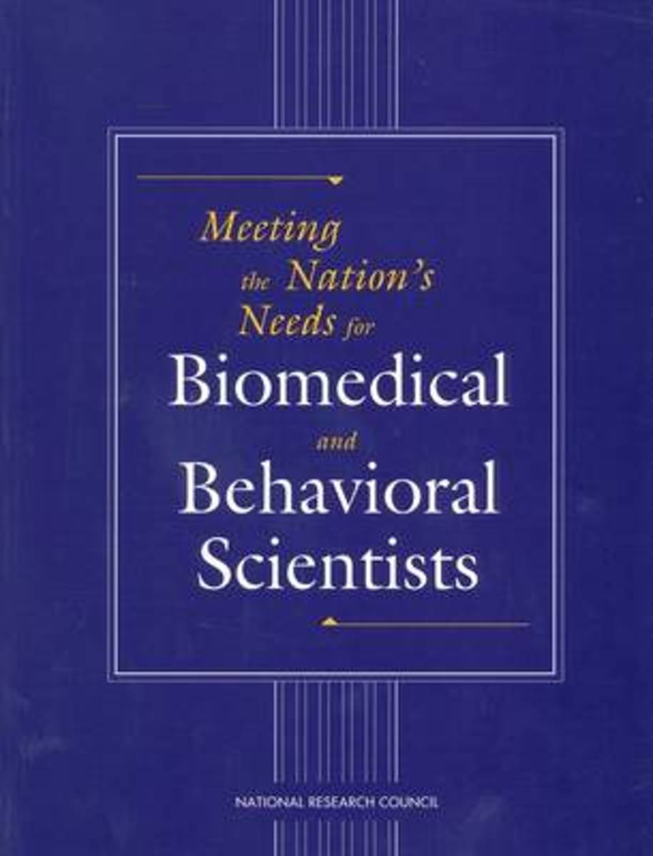 Meeting the Nation's Needs for Biomedical and Behavioral Scientists