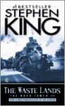 The Waste Lands: (The Dark Tower #3)(Revised Edition)
