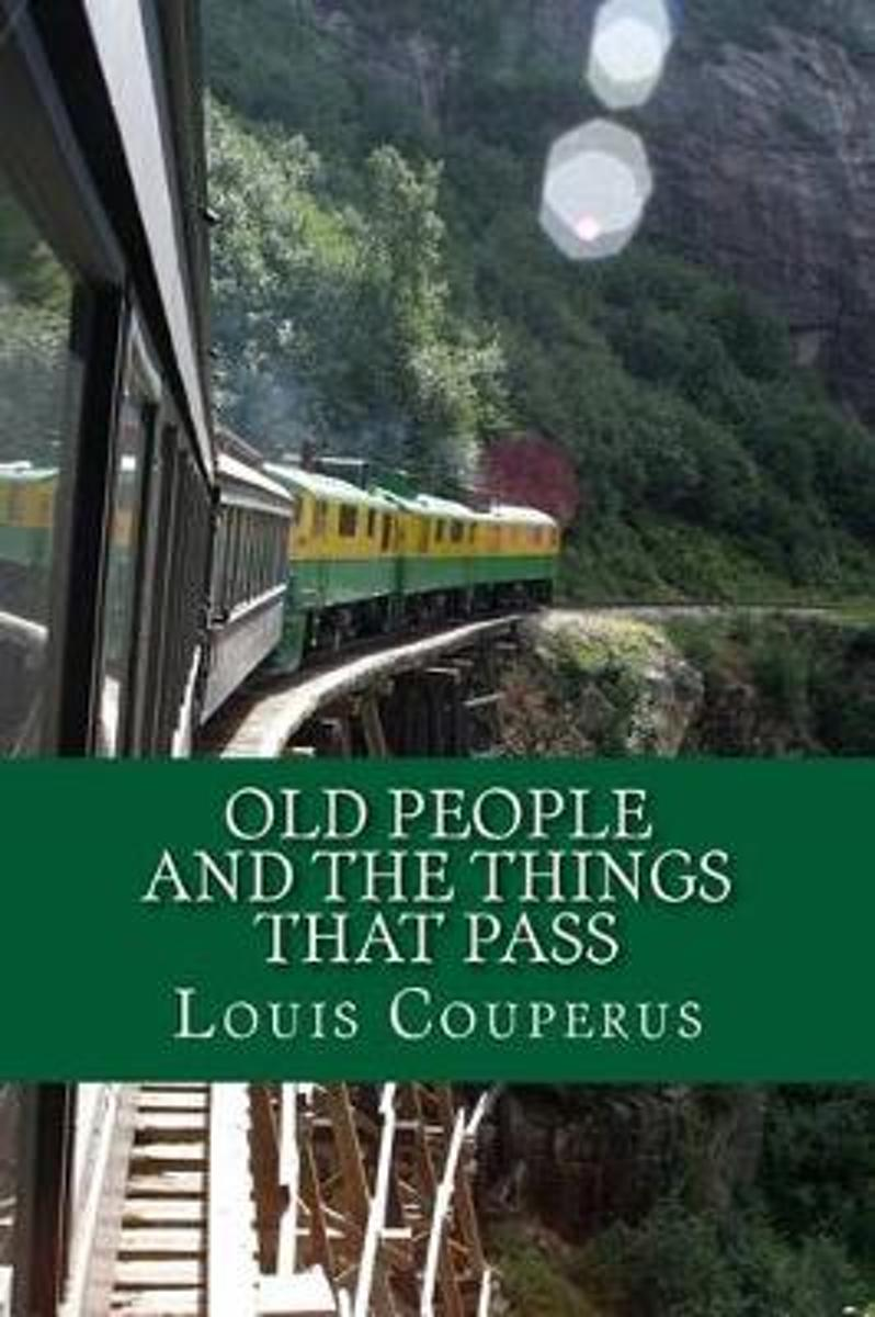 Old People and the Things That Pass