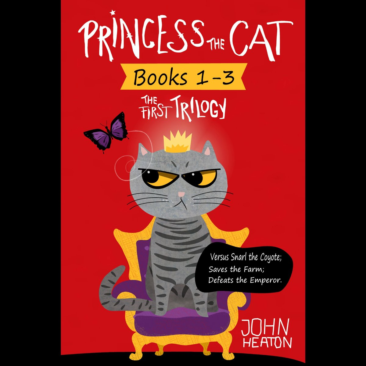 Princess the Cat: The First Trilogy