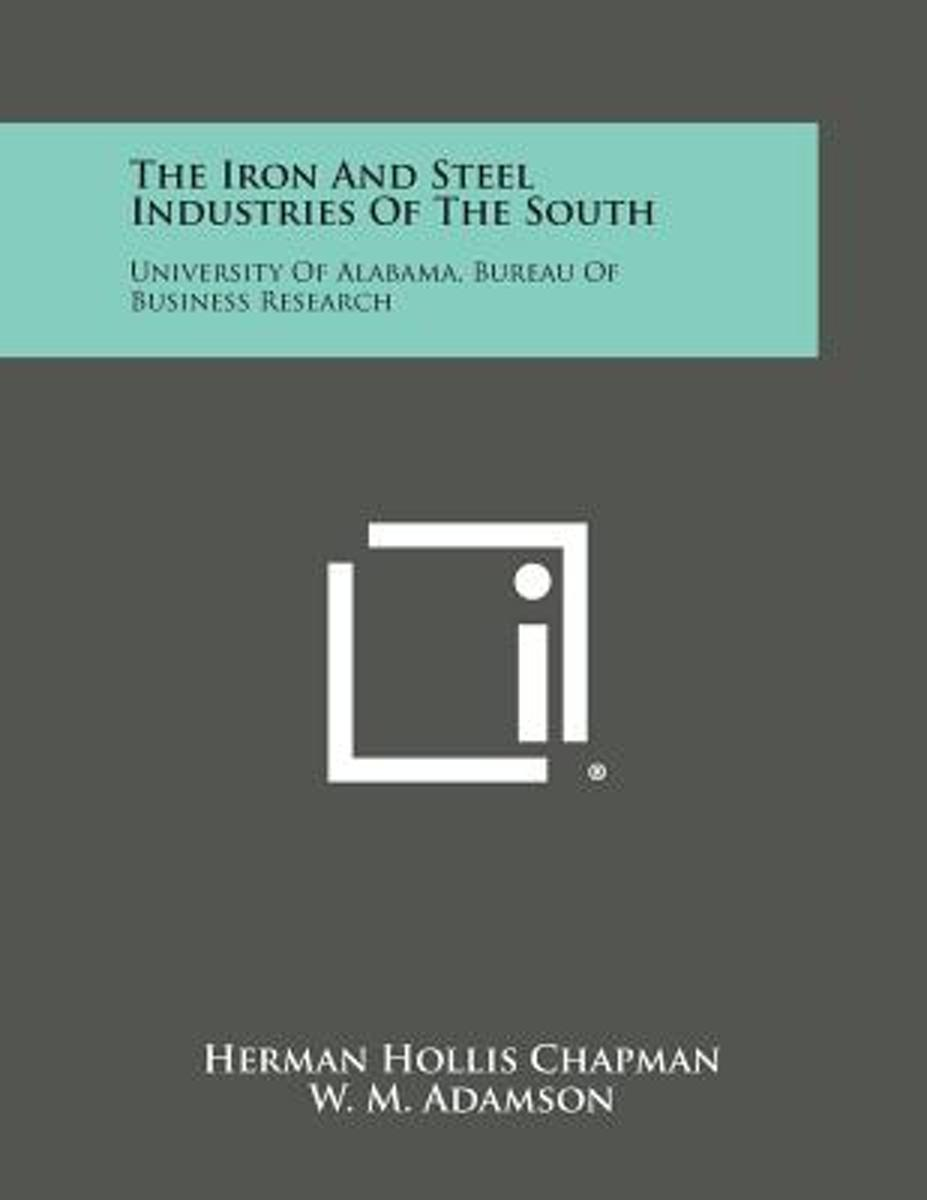 The Iron and Steel Industries of the South