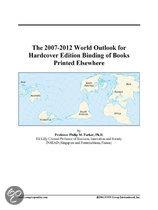 The 2007-2012 World Outlook for Hardcover Edition Binding of Books Printed Elsewhere