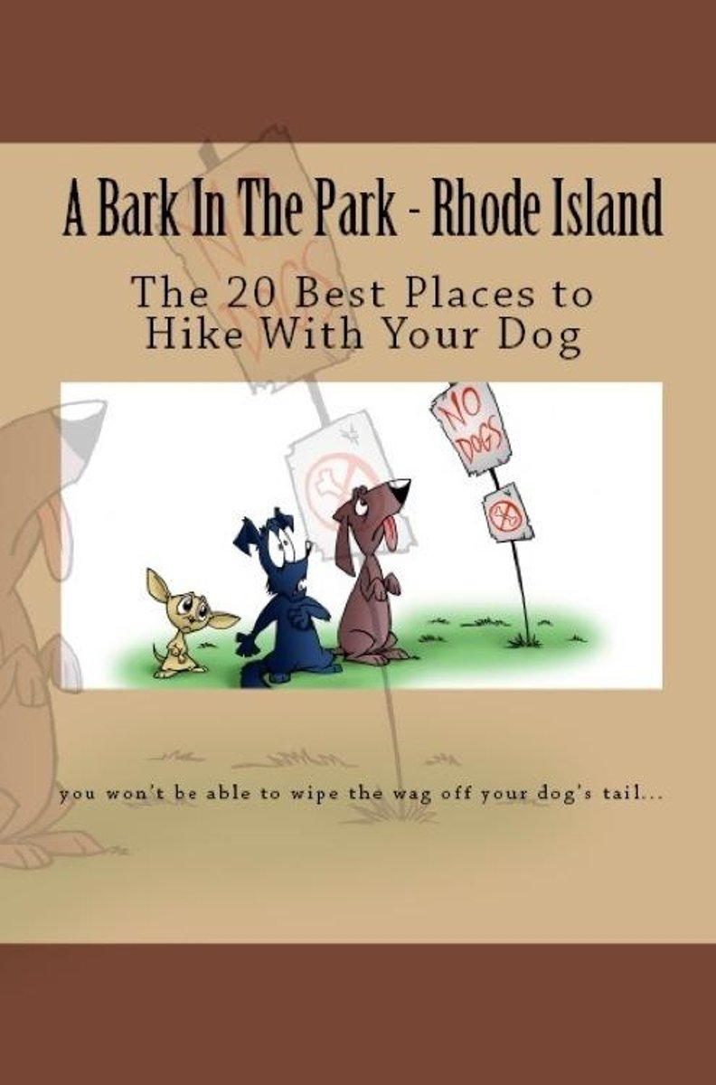 A Bark In The Park-Rhode Island: The 20 Best Places To Hike With Your Dog