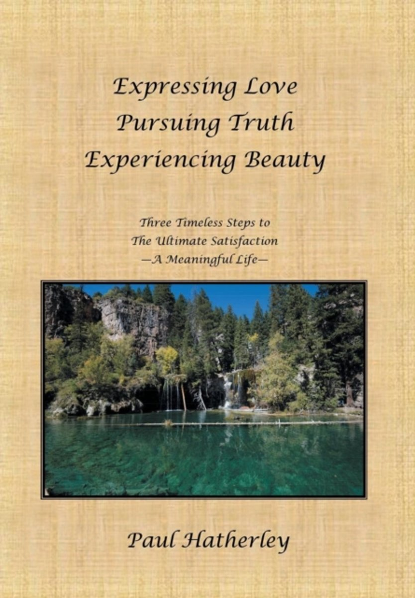 Expressing Love--Pursuing Truth--Experiencing Beauty