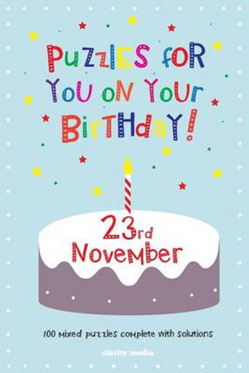 Puzzles for You on Your Birthday - 23rd November