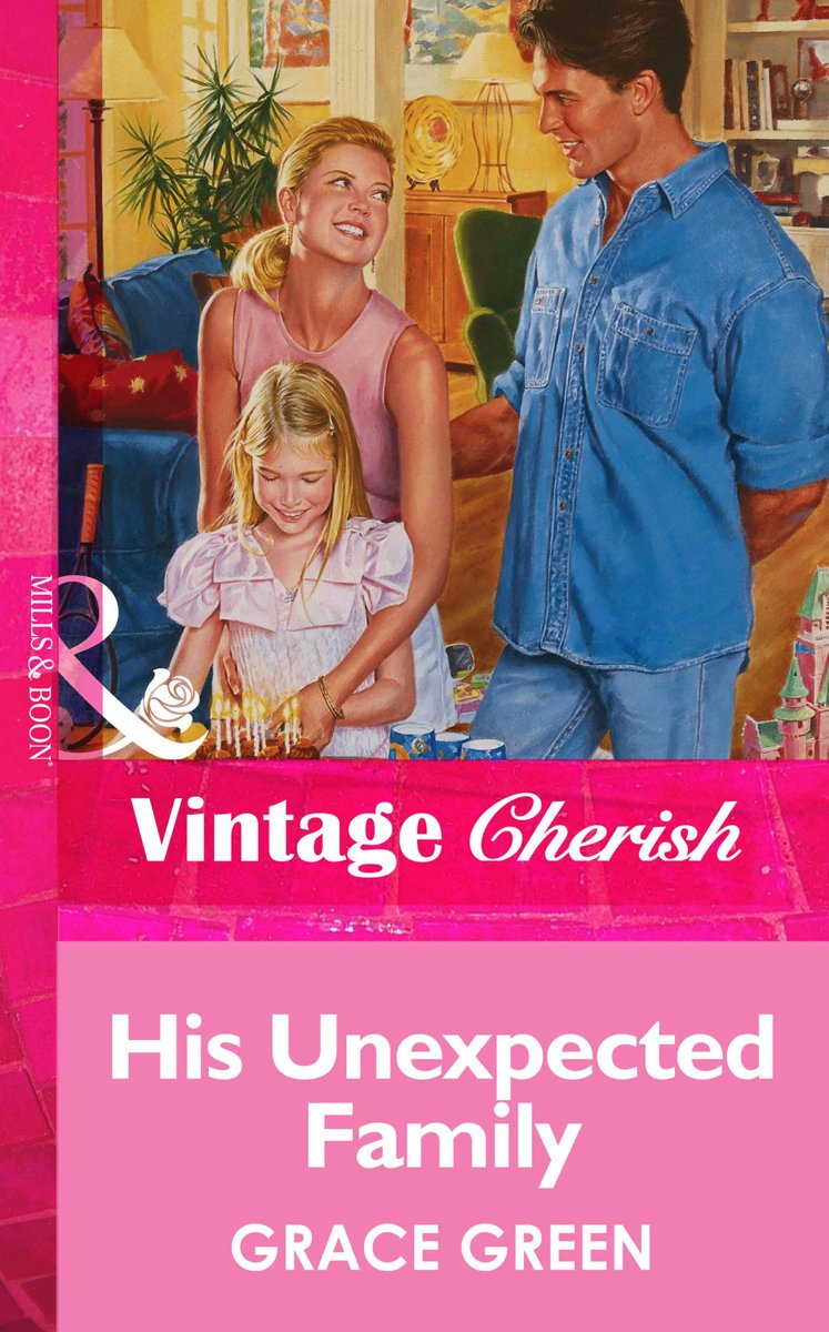His Unexpected Family (Mills & Boon Vintage Cherish)