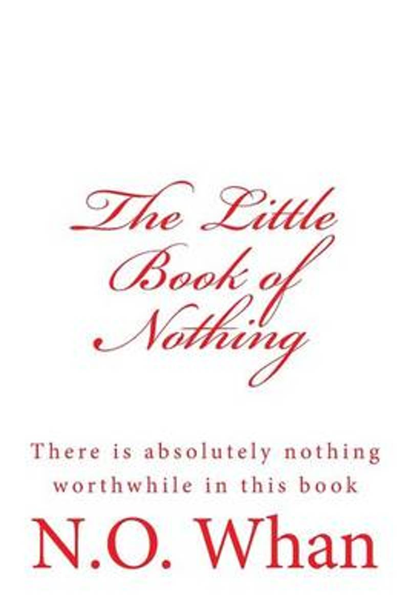 The Little Book of Nothing