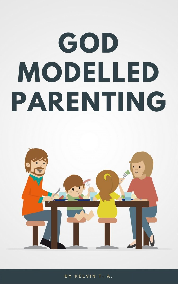 God Modelled Parenting