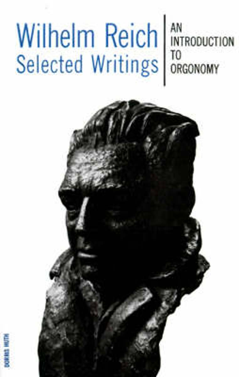 Wilhelm Reich Selected Writings