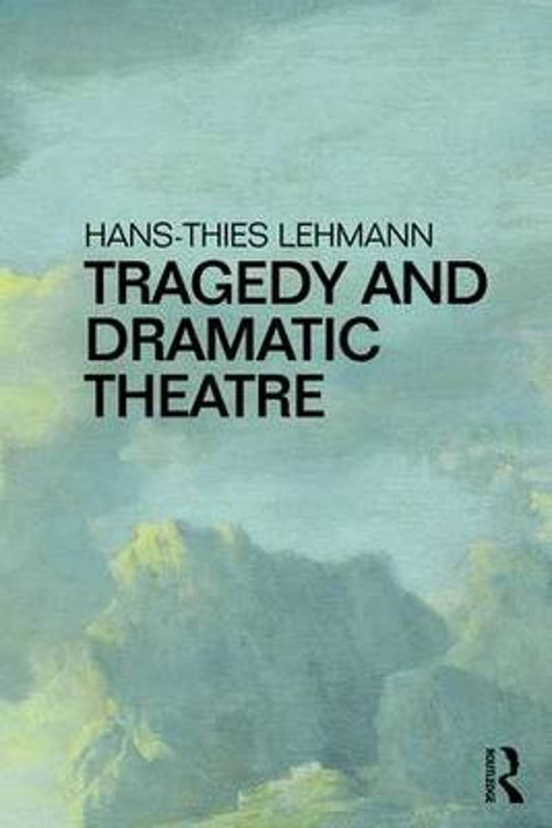 Tragedy and Dramatic Theatre