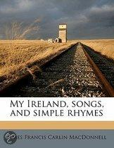 My Ireland, Songs, and Simple Rhymes