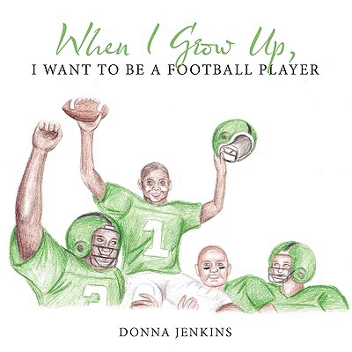 When I Grow Up, I Want to be a Football Player