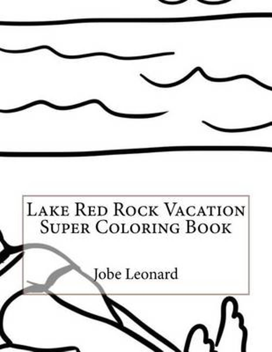 Lake Red Rock Vacation Super Coloring Book